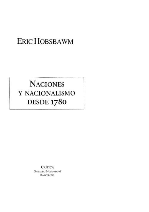 Eric Hobsbawm - Naciones y Nacionalismo Desde 1780