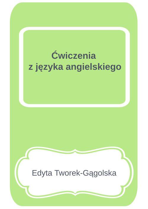 Ćwiczenia z języka angielskiego