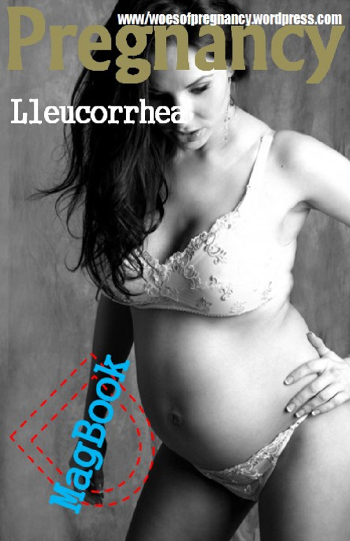 First Trimester Pregnancy Miscellaneous Issues - What Is Lleucor