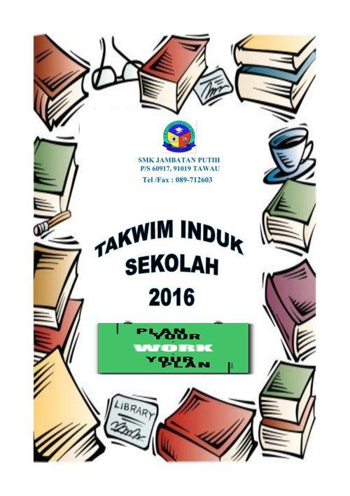 TAKWIM INDUK SEKOLAH  2016 (EDIT)