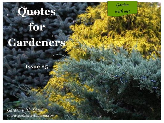 Quotes for Gardeners - Fall - Issue #5