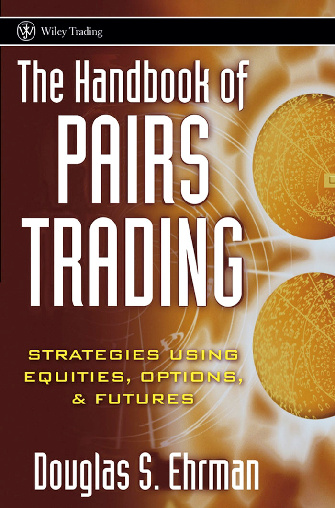 The Handbook of Pairs Trading