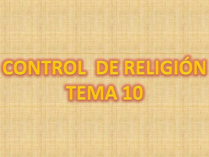 CONTROL DE RELIGIÓN TEMA 10