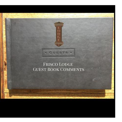 Frisco Lodge Guest Comments