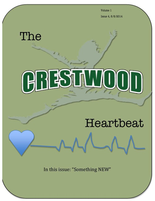 "Issue 4: Crestwood Heartbeat, ""Something NEW"""