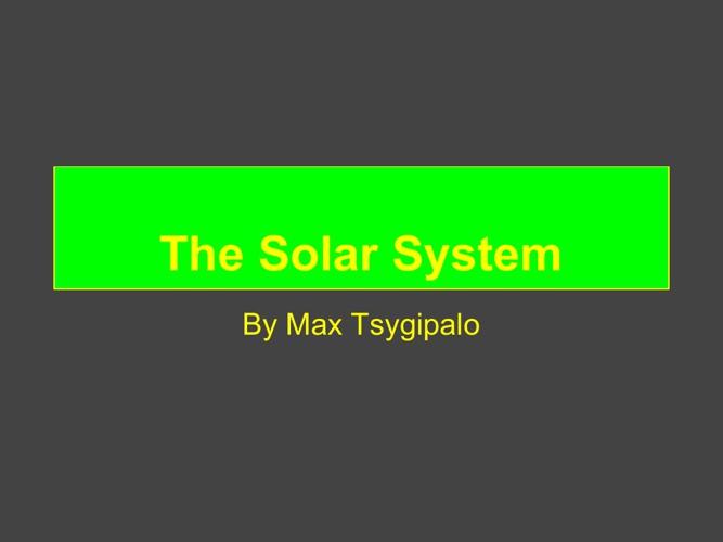 max's tsygipalo solar system