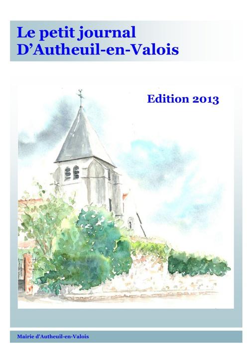 Le petit journal d'Autheuil en Valois