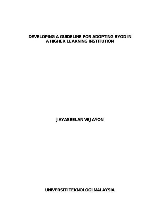 Developing a Guideline for Adopting BYOD in a Higher Learning In