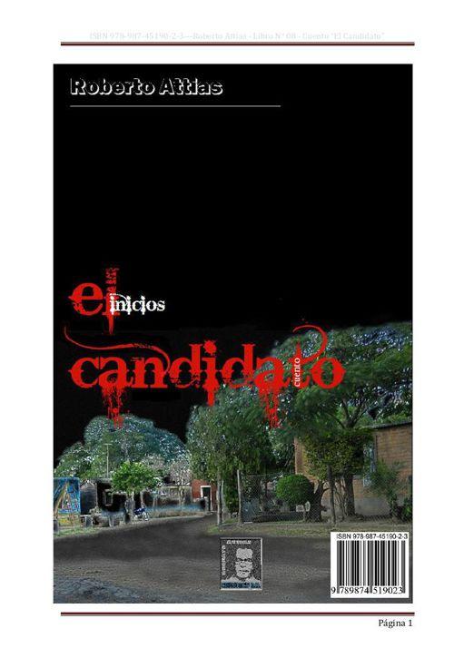 EL CANDIDATO-inicios - de Roberto Attias- 2014