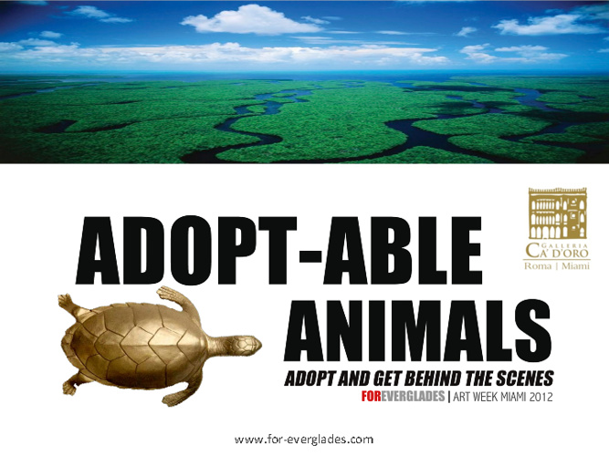 ADOPT-ABLE ANIMALS | FOReverglades | Art Week Miami 2012