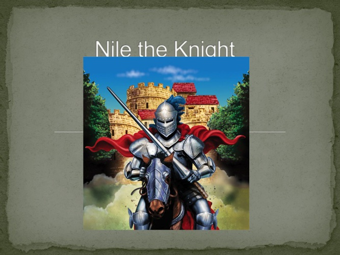 Nile The Knight