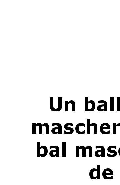 Un bal masqué de Verdi - Argument