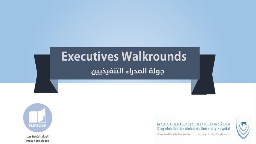 Executives Walrounds