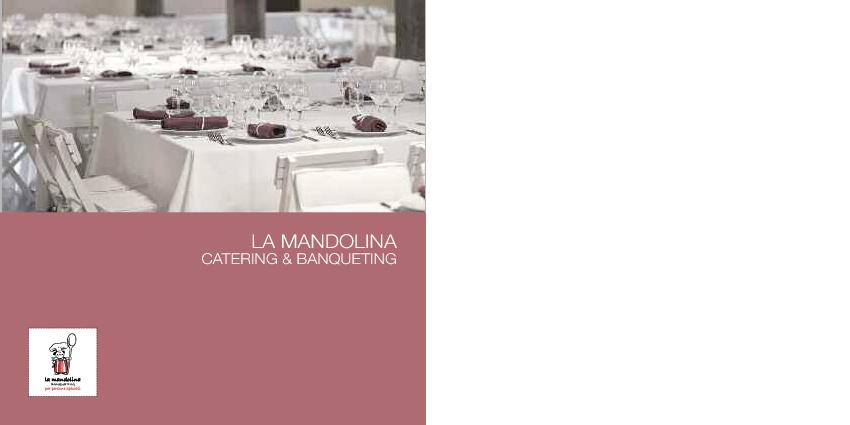 La Mandolina Catering & Banqueting - Brochure aziende