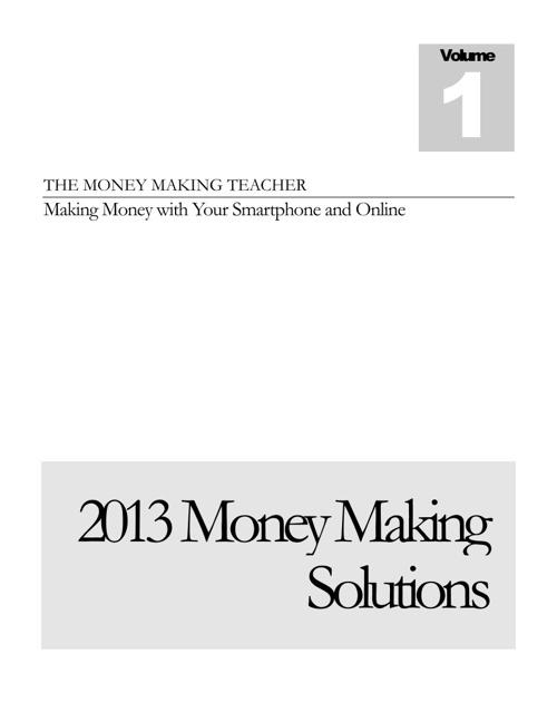 2013MoneyMakingSolutions