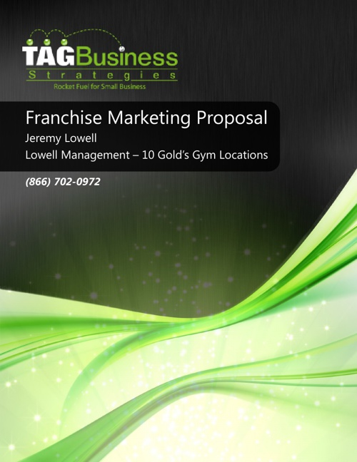 Gold's Franchise Marketing Proposal_Lowell Mgmt_10 Clubs