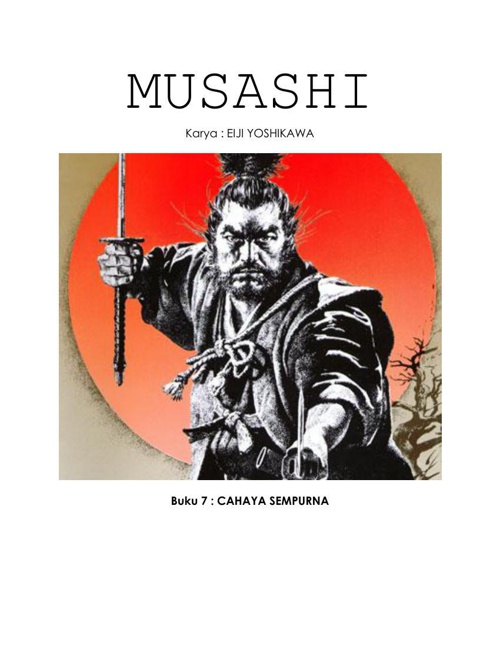 MUSASHI (Buku 7 : CAHAYA SEMPURNA)