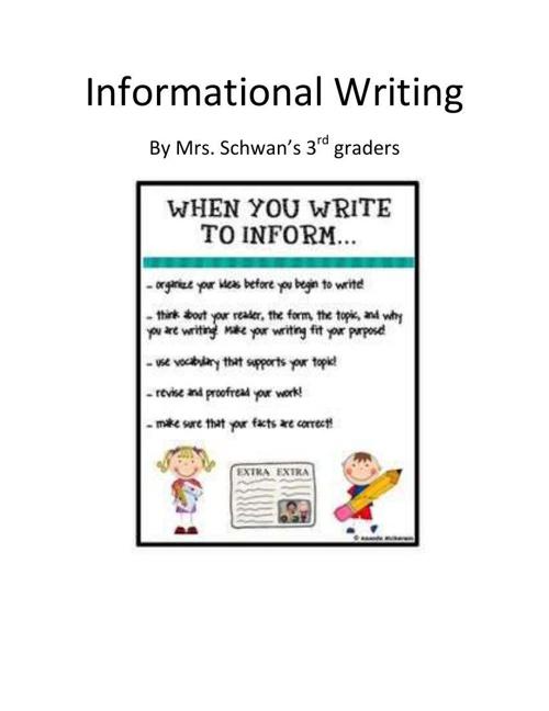 Mrs. Schwan's Informational Writing