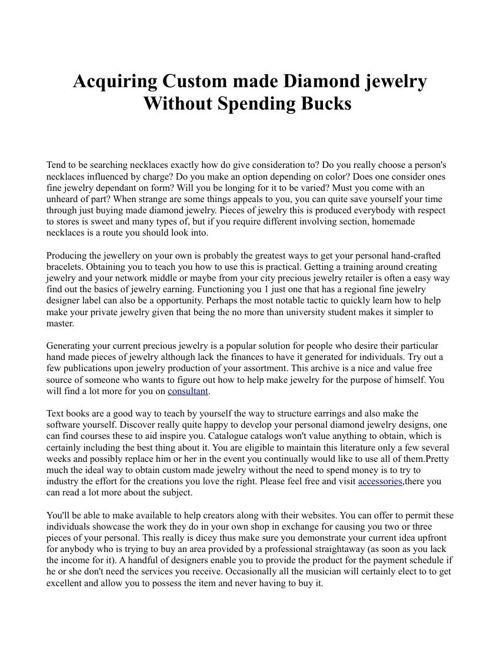 Acquiring Custom made Diamond jewelry Without Spending Bucks