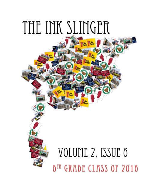 The Ink Slinger Volume 2 Issue 6 2016