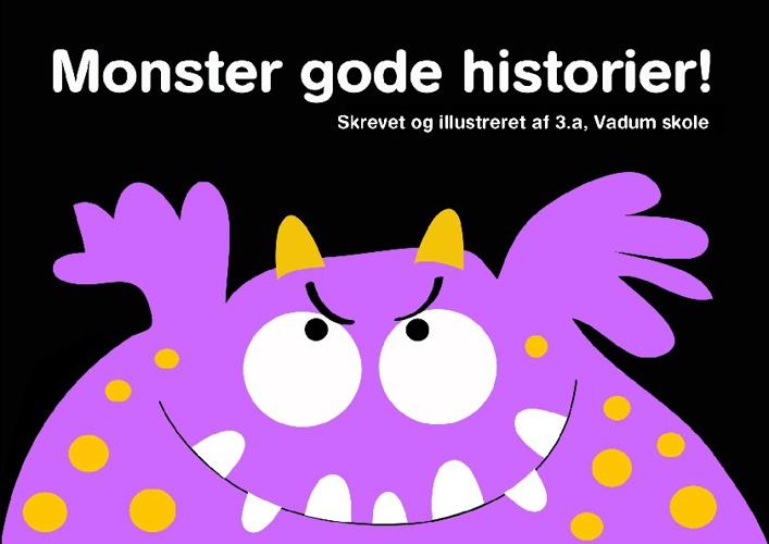 Monster gode historier af 3.a, Vadum skole