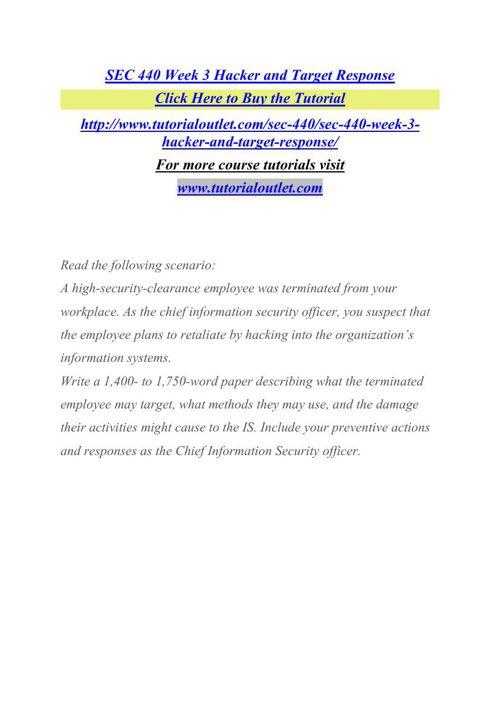 SEC 440 Week 3 Hacker and Target Response
