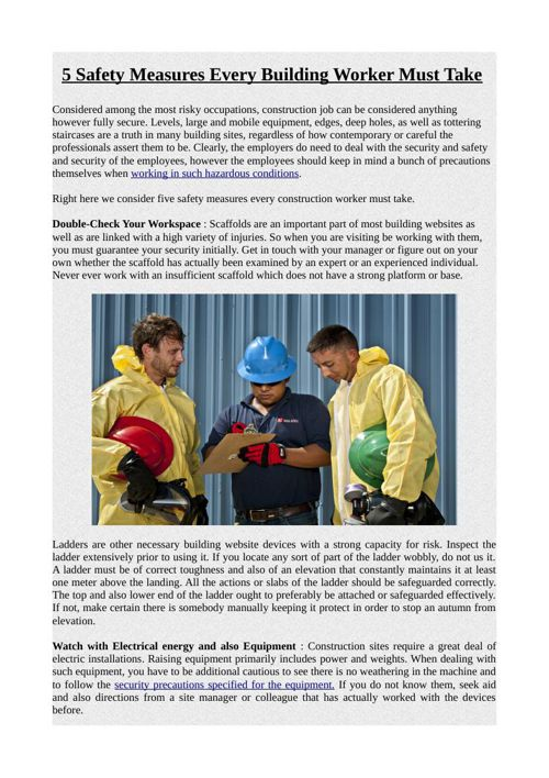 5 Safety Measures Every Building Worker Must Take