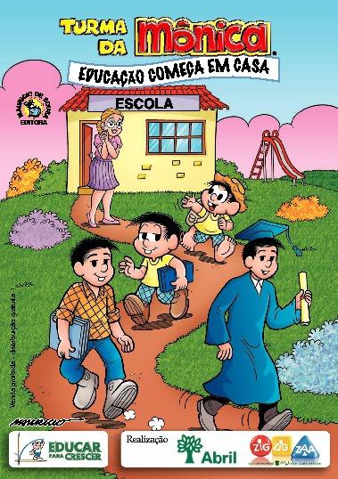EDUCAÇÃO COMEÇA EM CASA