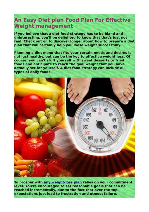 An Easy Diet plan Food Plan For Effective Weight management