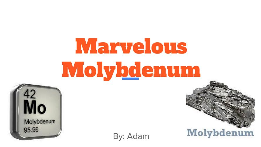 Molybdenum by Adam