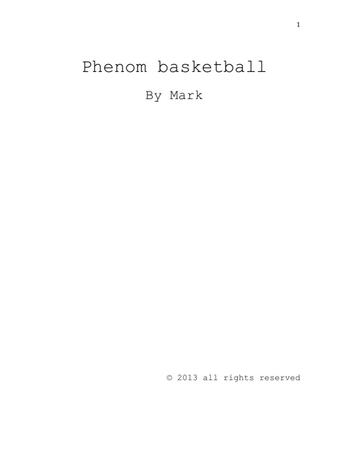 Phenom basketball short story