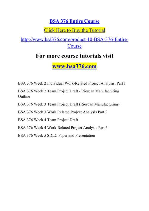 BSA 376 Course Real Tradition,Real Success / bsa376dotcom