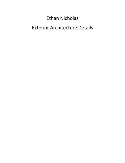 Nicholas Exterior Architecture Details