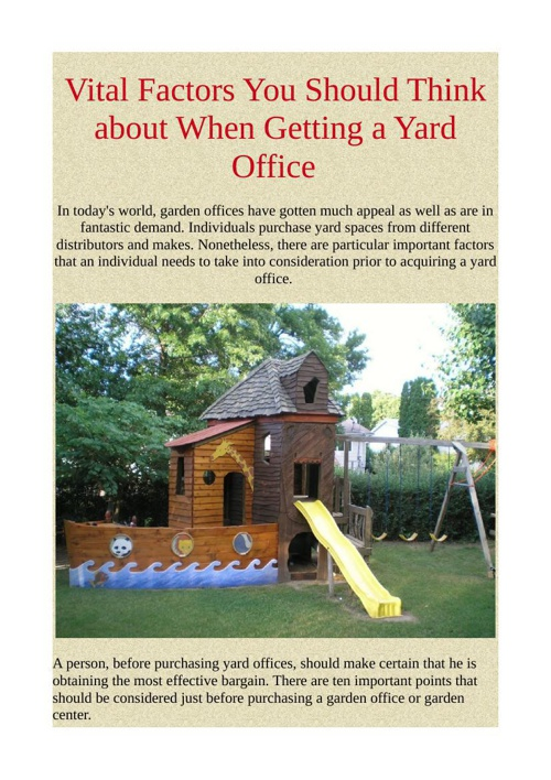 Vital Factors You Should Think about When Getting a Yard Office