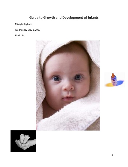 The Guide to the Growth and Development of Infants