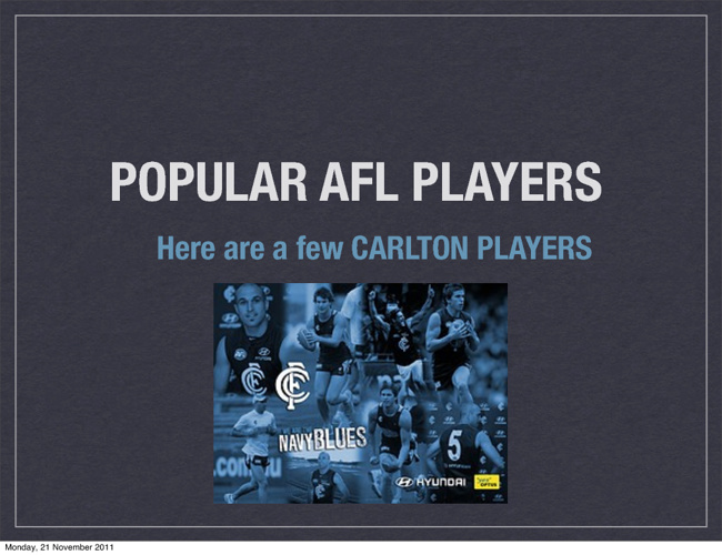 Popular AFL players CHRIS
