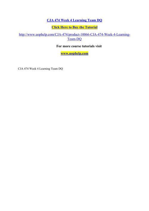 CJA 474 Week 4 Learning Team DQ