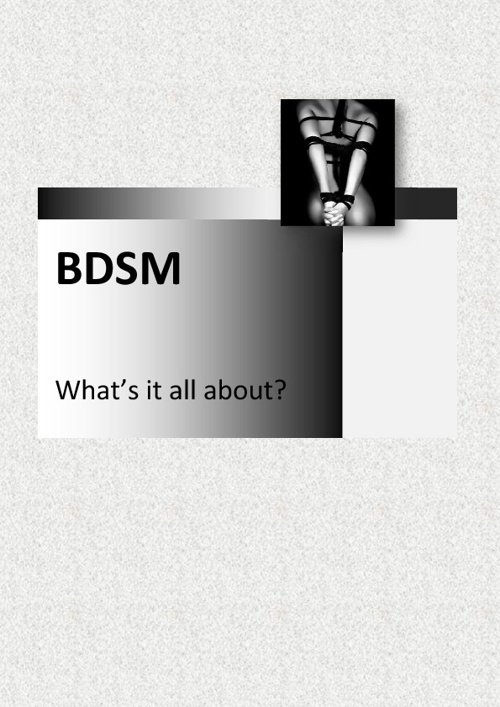 BDSM - What is it?