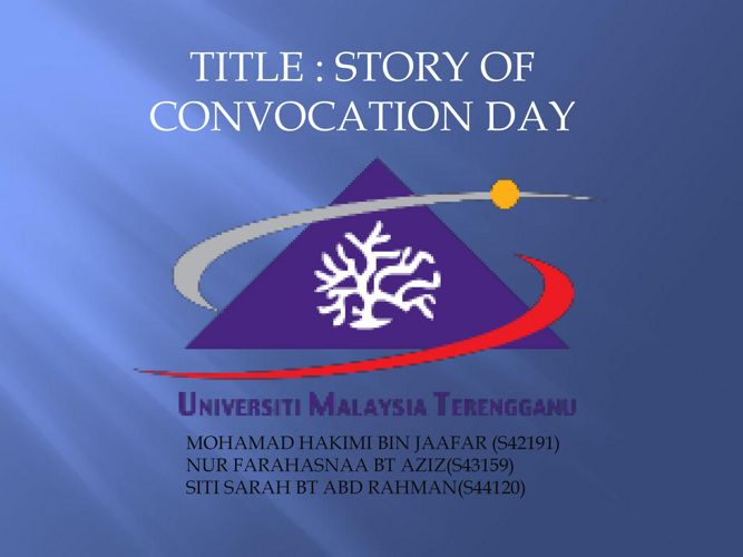 TELL US A STORY:CONVOCATION DAY