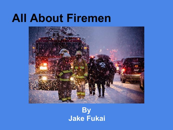 All About Firemen
