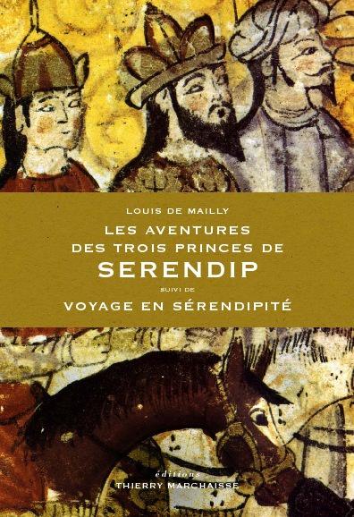 Les aventures des trois princes de Serendip