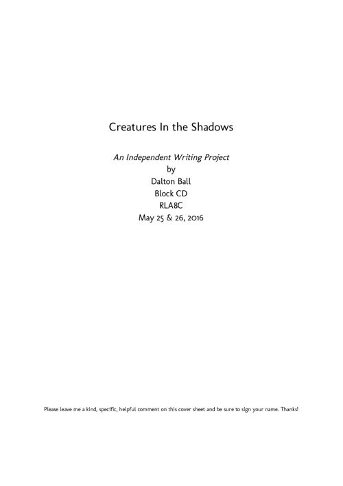 My Independent Writing Project: Creatures In the Shadows
