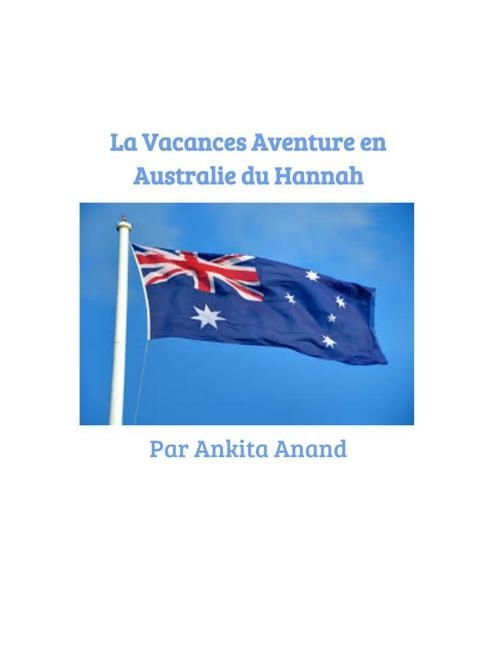 La Vacances Aventure en Australie du Hannah