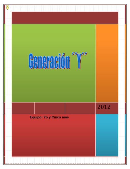 Generacion ''Y'' Equipo  yo y cinco mas
