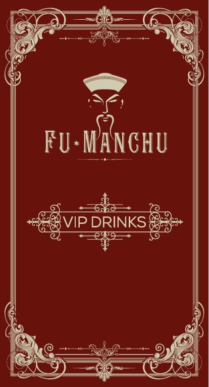 FU MANCHU VIP
