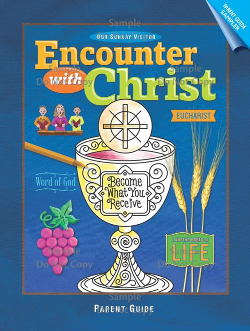 Encounter With Christ - Parent Guide