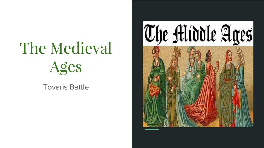 The Medieval Ages-Tovaris Battle