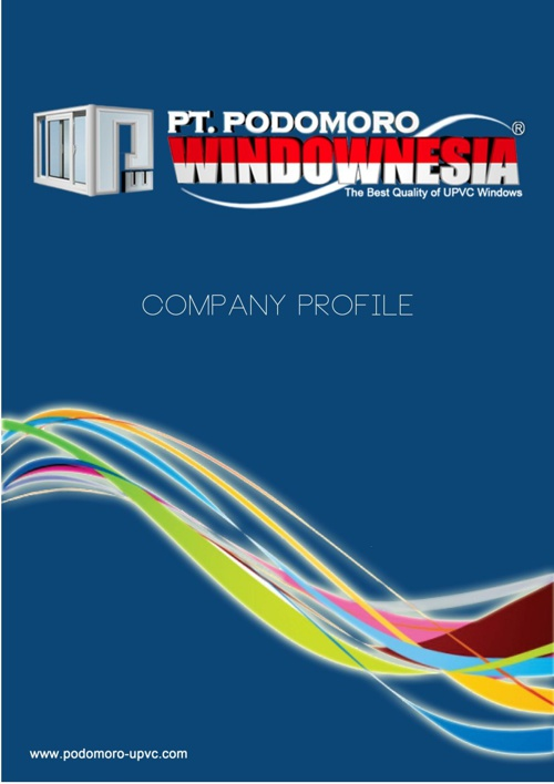 Company Profile PODOMORO WINDOWNESIA