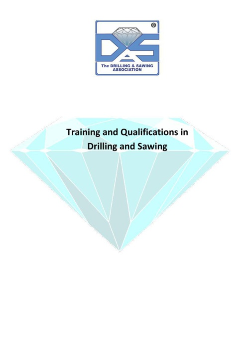 Training and Qualifications in Drilling and Sawing