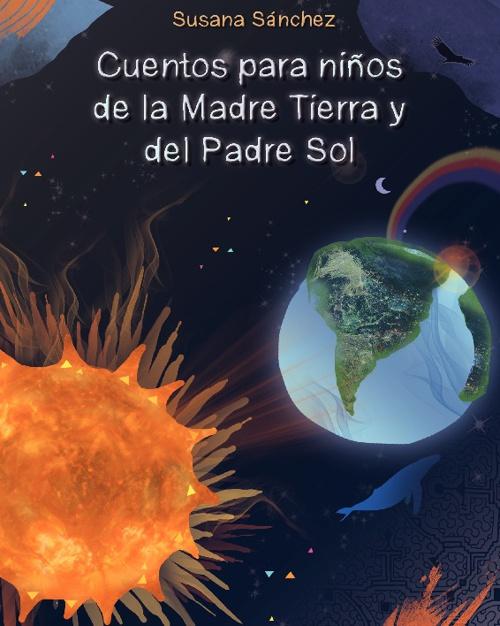 Cuentos para niños de la Madre Tierra y el Padre Sol
